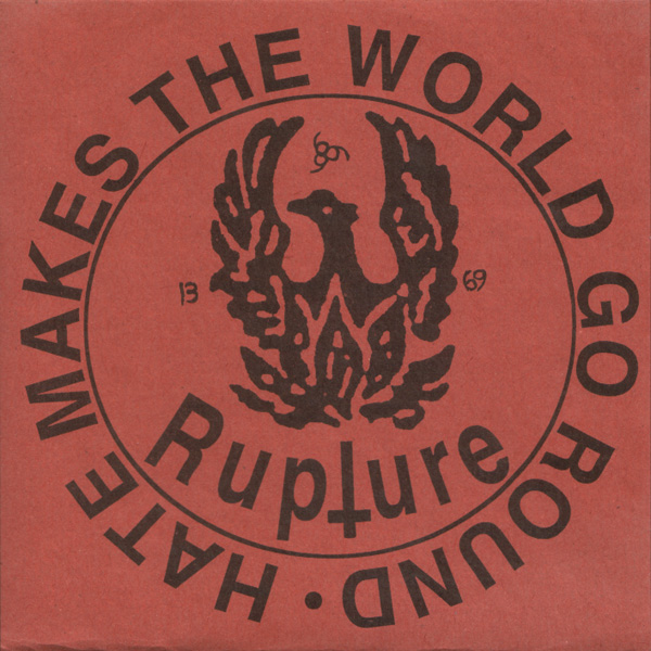 Rupture - Hate Makes The World Go Round 1997