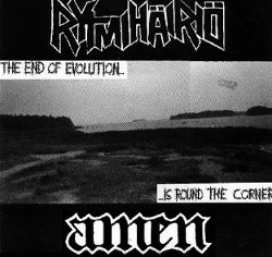 Rytmihäiriö + Amen - The End Of Evolution... ...Is Round The Corner 1992