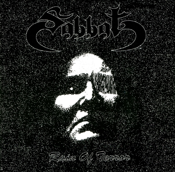 Sabbat - Rain Of Terror / A Fool In Love 2001