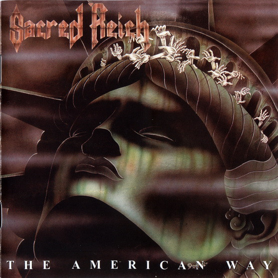 Sacred Reich - The American Way - 1990