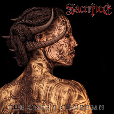 Sacrifice - The Ones I Condemn - 2009