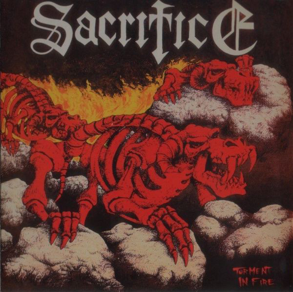 Sacrifice - Torment In Fire - 1985