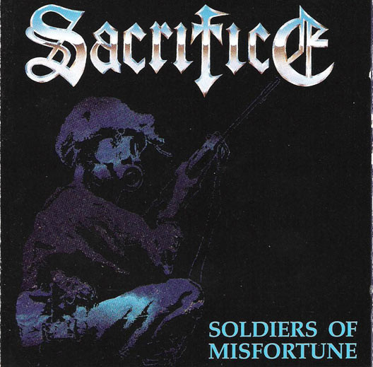 Sacrifice - Soldiers Of Misfortune - 1990