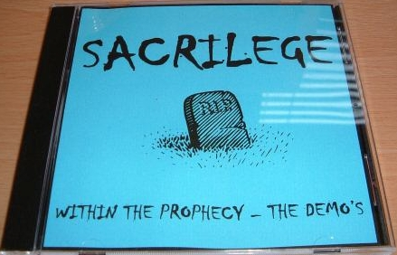 Sacrilege - Within The Prophecy (Demos) 1986
