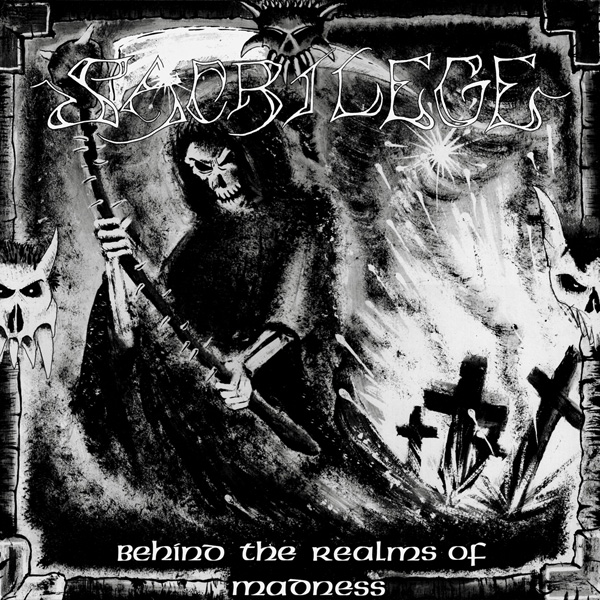 Sacrilege - Behind The Realms Of Madness 1985