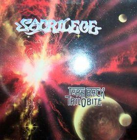 Sacrilege - Turn Back Trilobite 1989