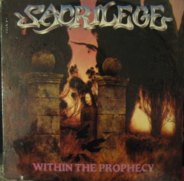 Sacrilege - Within The Prophecy 1987
