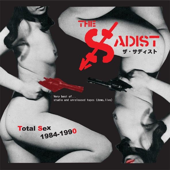 Sadist, The - Total Sex 1984-1990 2013