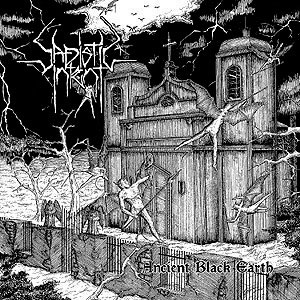 Sadistic Intent - Resurrection Of The Ancient Black Earth - 1994/1998