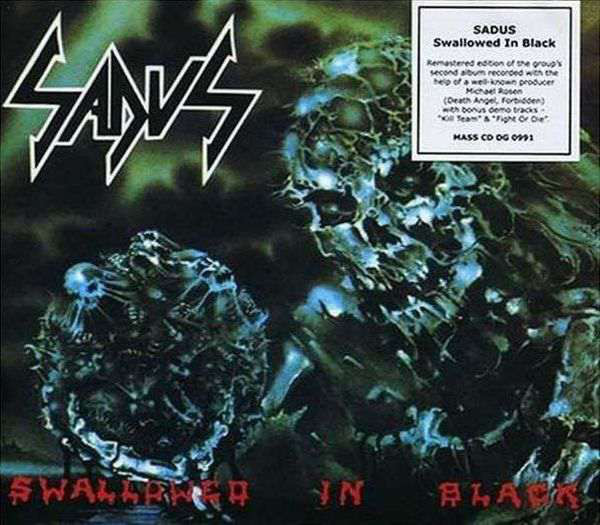Sadus - Swallowed In Black - 1990
