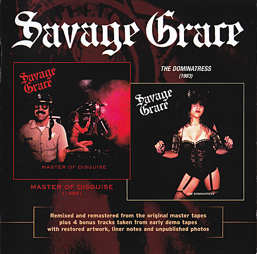 Savage Grace - Master Of Disguise + The Dominatress - 1983/1985 (2010 Reissue)