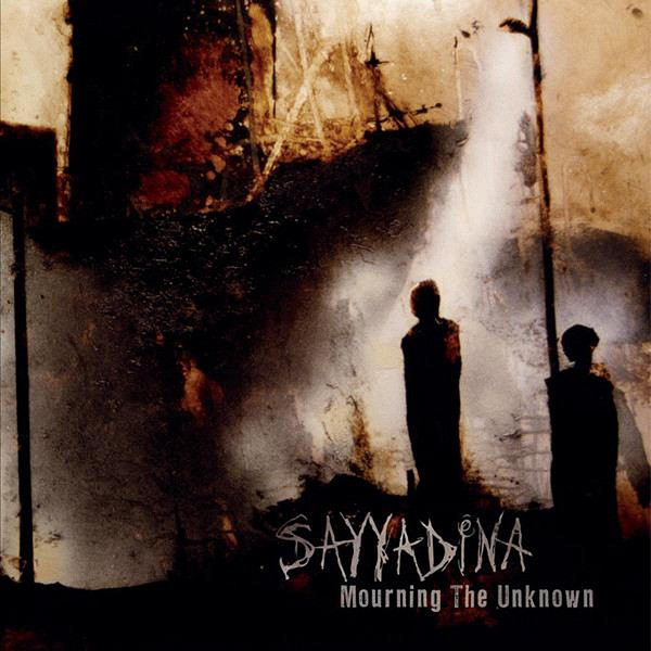 Sayyadina - Mourning The Unknown - 2007