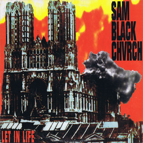 Sam Black Church - Let In Life 1993