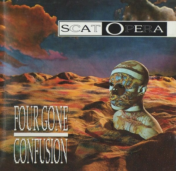 Scat Opera - Four Gone Confusion - 1992