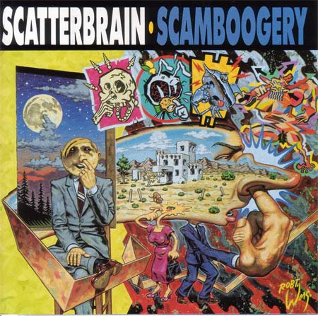 Scatterbrain - Scamboogery 1991