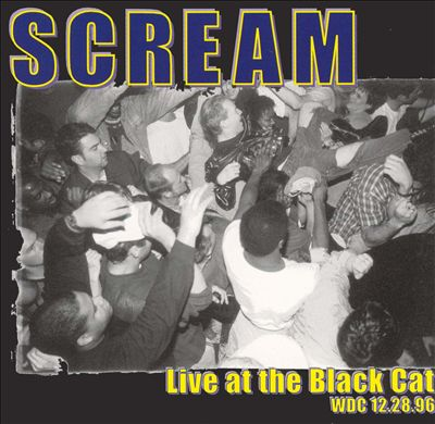 Scream - Live At The Black Cat - 1998