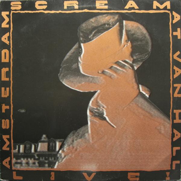 Scream - Live! At Van Hall - Amsterdam - 1988