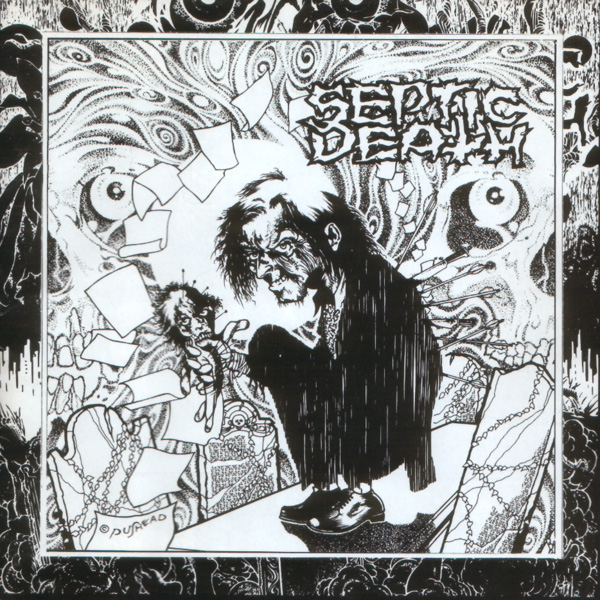Septic Death - Attention 1983/1990