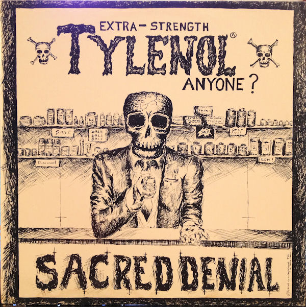 Sacred Denial - Extra-Strength Tylenol Anyone ? 1986