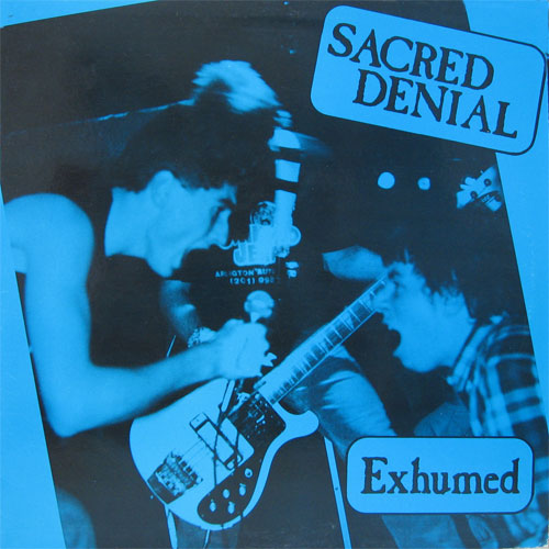 Sacred Denial - Exhumed 1988