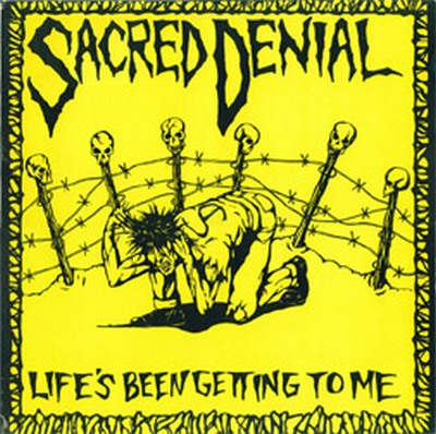 Sacred Denial - Life's Been Getting To Me 1985