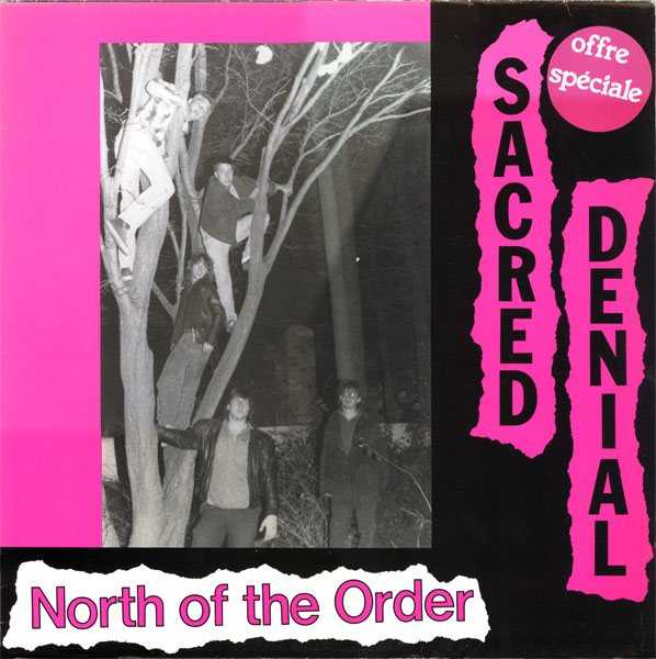 Sacred Denial - North Of The Order 1988