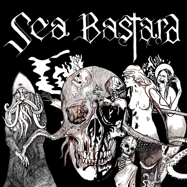 Sea Bastard - Scabrous - 2014