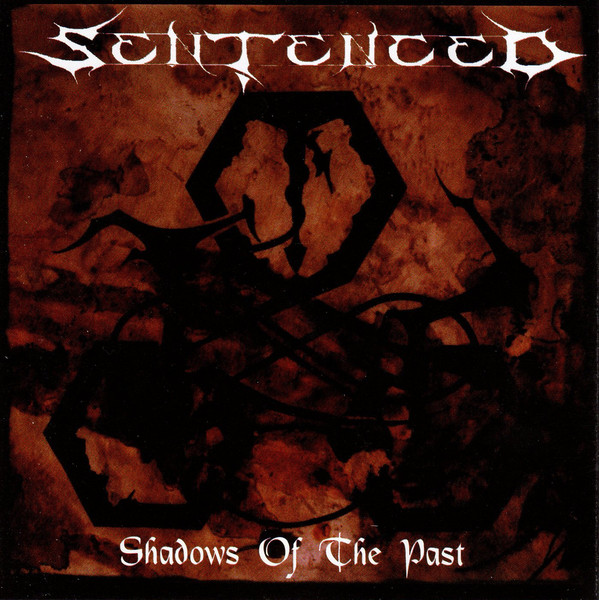 Sentenced - North From Here / Shadows Of The Past - 1991