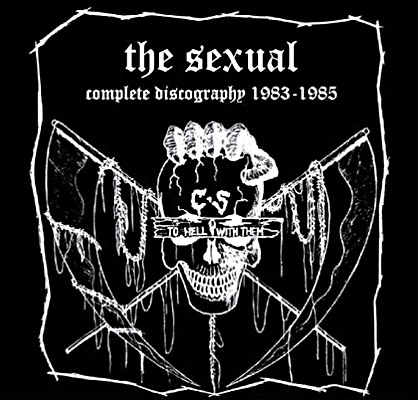 The Sexual - Complete Discography 1983-1985 1983/1985