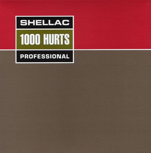 Shellac - 1000 Hurts - 2000