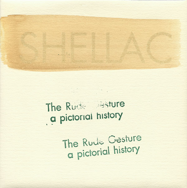 Shellac - The Rude Gesture (A Pictorial History) - 1993