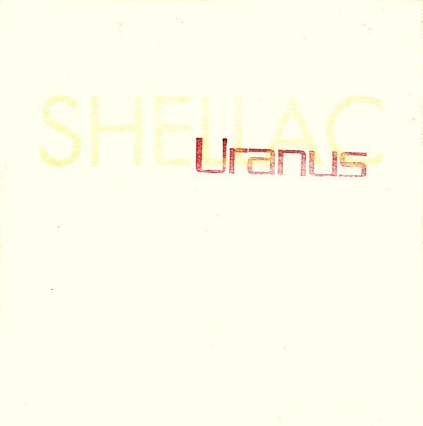 Shellac - Uranus - 1993