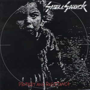 Shellshock - Protest And Resistance (Remaster) 1991