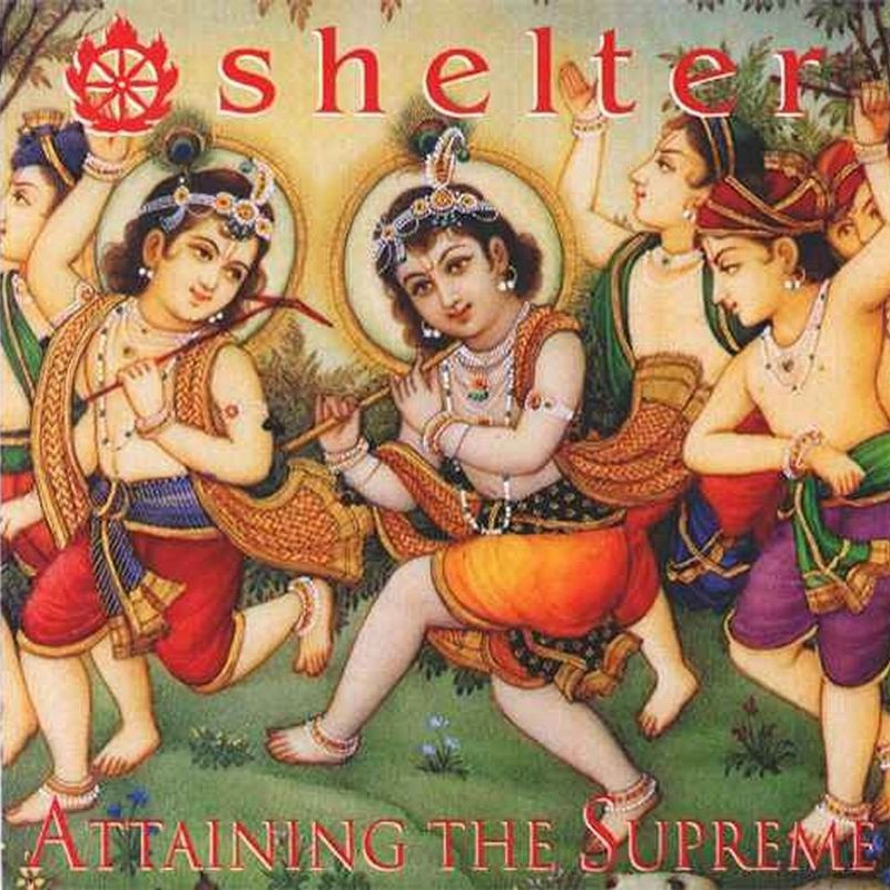 Shelter - Attaining The Supreme - 1993