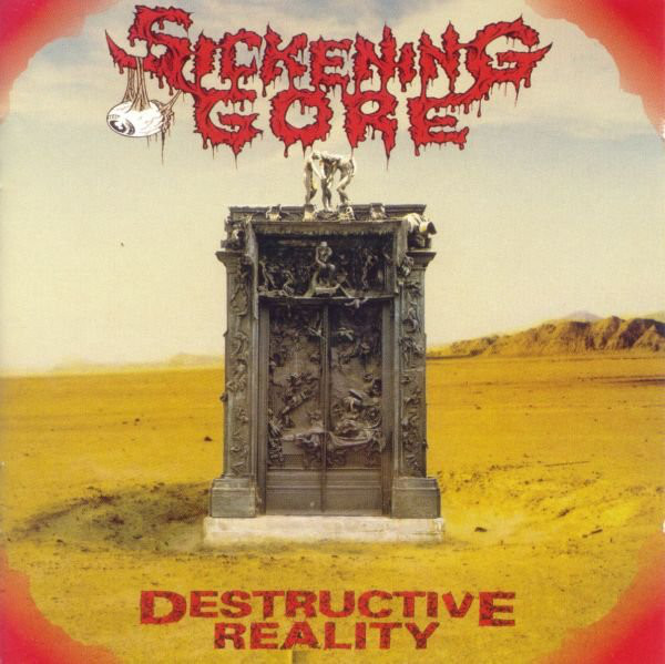 Sickening Gore - Destructive Reality - 1993