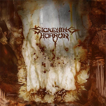 Sickening Horror - When Landscapes Bled Backwards - 2007