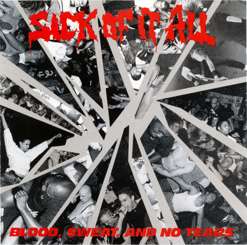Sick Of It All - Blood, Sweat And No Tears - 1989