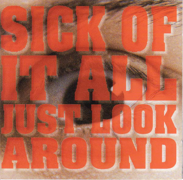 Sick Of It All - Just Look Around - 1992