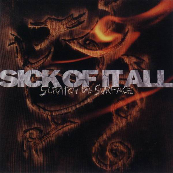 Sick Of It All - Scratch The Surface - 1994