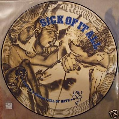 Sick Of It All - Live In A World Full Of Hate - 1994