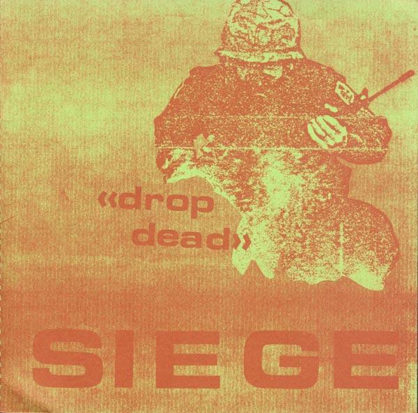 Siege - Drop Dead 7'' 1984