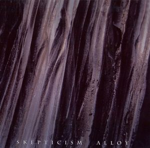 Skepticism - Alloy - 2008