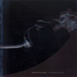Skepticism - Farmakon - 2003