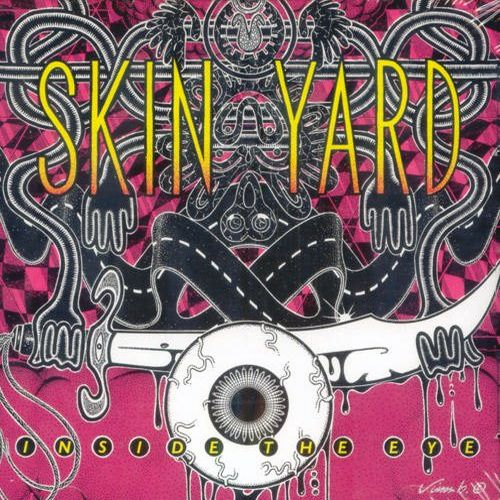 Skin Yard - Inside The Eye - 1993