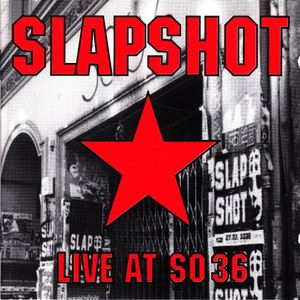 Slapshot - Live At SO36 - 1993