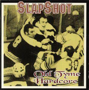 Slapshot - Old Tyme Hardcore - 1996