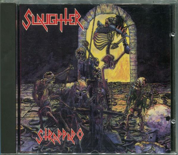 Slaughter - Strappado - 1993