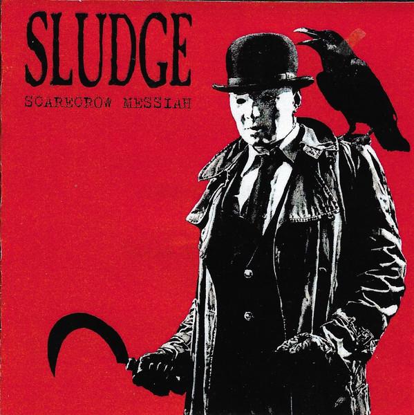 Sludge - Scarecrow Messiah - 2000