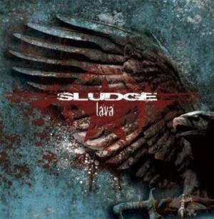 Sludge - Lava - 2008