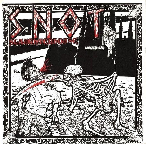 S.N.O.T. - Slaughterhouse 1986